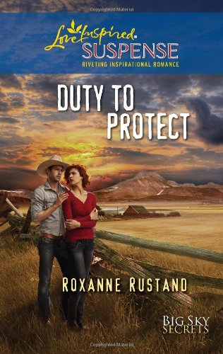 Image of Duty to Protect (Love Inspired Suspense)