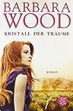 Kristall der Träume: Roman (Unterhaltung)