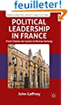 Political Leadership in France: From...