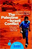 img - for The Palestine-Israeli Conflict: A Beginner's Guide (Beginner's Guides) by Dan Cohn-Sherbok (2003-07-01) book / textbook / text book