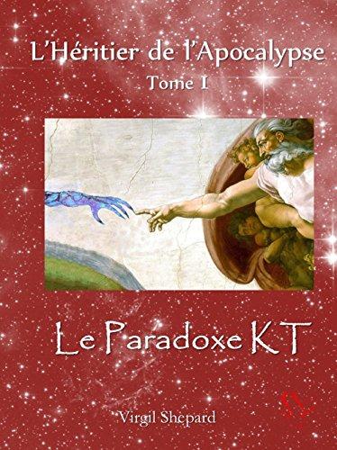le-paradoxe-kt-lheritier-de-lapocalypse-tome-1