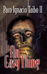 An Easy Thing: A H&#233;ctor Belascoar&#225;n Shayne Detective Novel (H&#233;ctor Belascoar&#225;n Shayne Detective Novels)