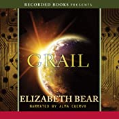 Grail: Jacob's Ladder Trilogy, Book 3 | [Elizabeth Bear]