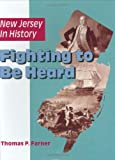 New Jersey in History: Fighting to Be Heard