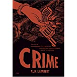 Crime by Alix Lambert, Damon Murray and Stephen Sorrell