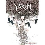 Yaxin le faune gabriel : Canto 1par Vey