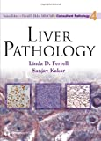 Liver Pathology (Consultant Pathology)