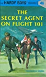 Image of The Secret Agent on Flight 101 (The Hardy Boys, No. 46)