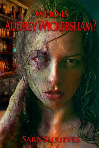 Book: Who is Audrey Wickersham? by Sara Shrieves