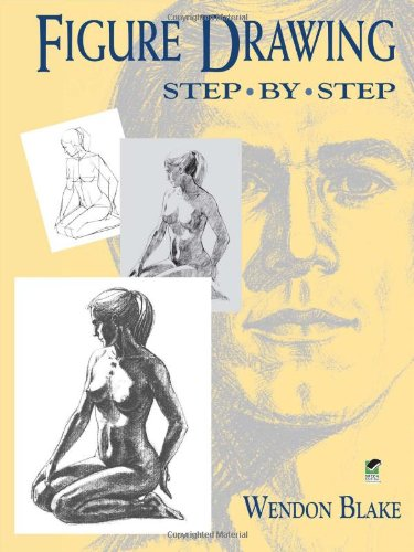 Figure Drawing Step-by-Step (Dover Art Instruction)