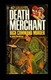 Death Merchant: High Command Murder (0523410204) by Joseph Rosenberger