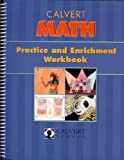 Calvert Math Practice and Enrichment Workbook (7th grade) (Calvert Math, 7th Grade)
