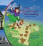 Die Brockenhexe Neunmalklug: Mein Sachsen-Anhalt - Christina Seidel, Andrea Peter-Wehner