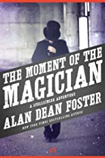 The Moment of the Magician: A Spellsinger Adventure (Book Four)