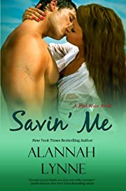Savin' Me (Contemporary Romance) (Book #1 Heat Wave Series)