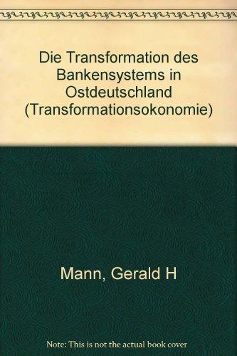 Die Transformation des Bankensystems in Ostdeutschland
