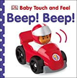 DK Baby Touch and Feel Beep! Beep!
