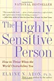 img - for The Highly Sensitive Person: How to Thrive When the World Overwhelms You book / textbook / text book