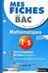 Mes fiches ABC du BAC Maths Term S