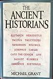 The Ancient Historians