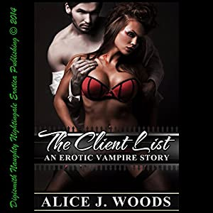 The Client List: An Erotic Vampire Story Audiobook