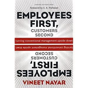Vineet Nayar: Employees First, Customers Second