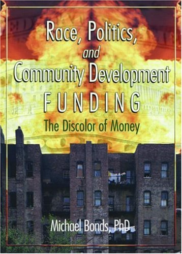 Race, Politics, and Community Development Funding: The...