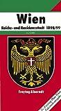 Wien Reichs- und Residenzstadt 1898/99. Stadtplan 1 : 25 000. Faksimileausgabe