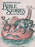 Pat Boone's Favorite Bible Stories for the Very Young (0394958918) by Boone, Pat
