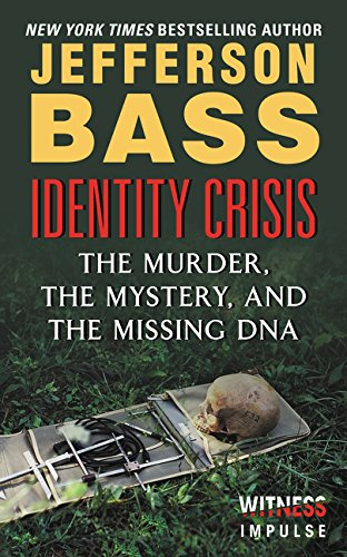 Identity Crisis: The Murder, the Mystery, and the Missing DNA the murder wall