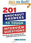 201 Knockout Answers to Tough Intervi...