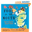 A Foot in the Mouth: Poems to Speak, Sing and Shout