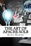 img - for The Art of Apache Solr book / textbook / text book