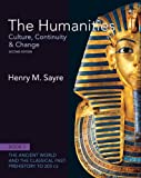 The Humanities: Culture, Continuity and Change, Book 1: Prehistory to 200 CE (2nd Edition)
