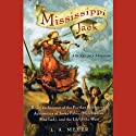 Mississippi Jack: Bloody Jack #5 (       UNABRIDGED) by L. A. Meyer Narrated by Katherine Kellgren