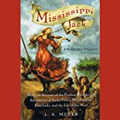 Mississippi Jack: Bloody Jack #5 | [L. A. Meyer]