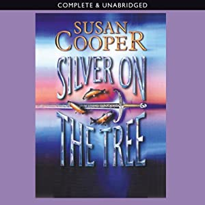 Silver on the Tree | [Susan Cooper]
