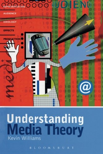 Understanding Media Theory (Hodder Arnold Publication)