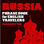 Russia: Phrase Book for English Travelers | Sarah Retter