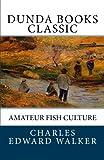 Amateur Fish Culture Reviews