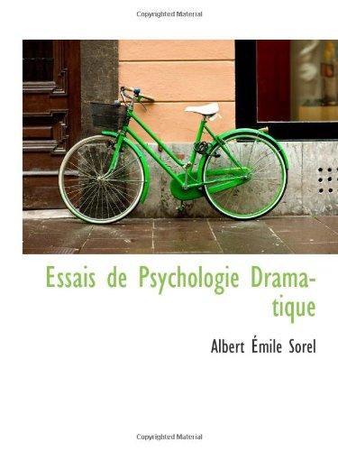 Essais De Psychologie Dramatique (French Edition)