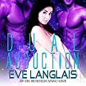 Dual Abduction: Alien Abduction, Book 3 Audiobook by Eve Langlais Narrated by Holly Chandler, J.F. Harding