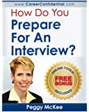 How Do You Prepare for an Interview?