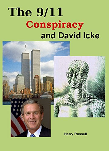 The 9/11 Conspiracy and David Icke (English Edition)