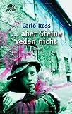 .. - aber Steine reden nicht - Carlo Ross