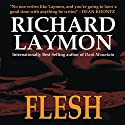 Flesh Audiobook by Richard Laymon Narrated by Maynard McKillen
