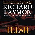 Flesh (       UNABRIDGED) by Richard Laymon Narrated by Maynard McKillen