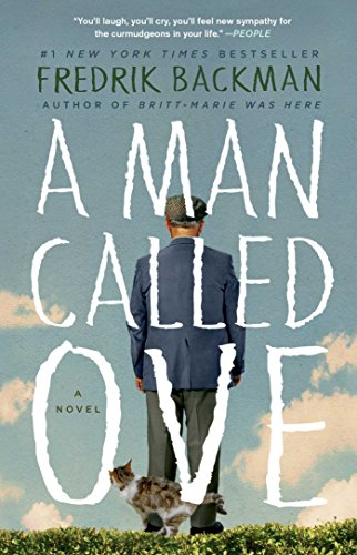 A Man Called Ove: A Novel, Backman, Fredrik