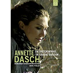 Annette Dasch - The Crucial Question