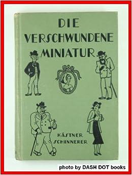 Die Verschwundene Miniatur: Otto P., Illustrated By A.B